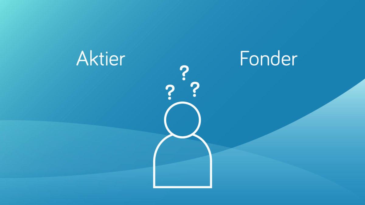 Aktier eller fonder?